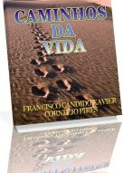 Chico Xavier – livro 403 – 1997 – Caminhos da Vida – download e-book